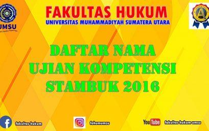 NAMA-NAMA PESERTA UJIAN KOMPETENSI STAMBUK 2016