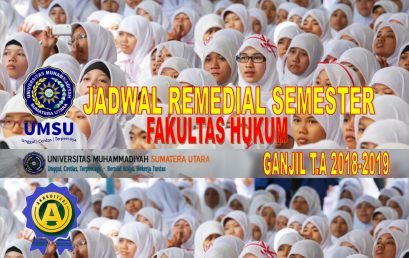 JADWAL REMEDIAL SEMESTER GANJIL TA. 2018-2019