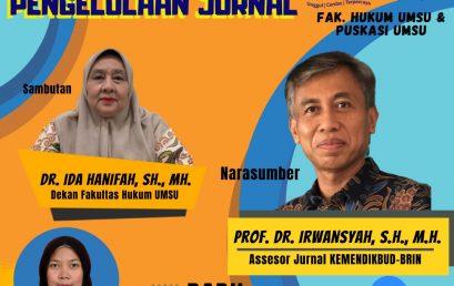 Fakultas Hukum dan PUSKASI UMSU Gelar Webinar Standarisasi Pengelolaan Jurnal