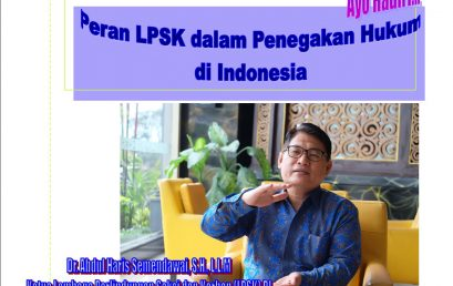 """Kuliah Umum """"Peran LPSK dalam Penegakan Hukum di Indonesia"""""""