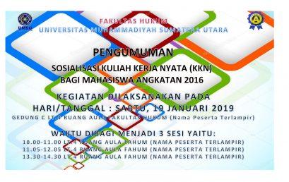 SOSIALISASI KULIAH KERJA NYATA (KKN) ANGKATAN 2016