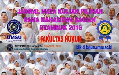 JADWAL MATA KULIAH PILIHAN & NAMA MAHASISWA BAGIAN STAMBUK 2016