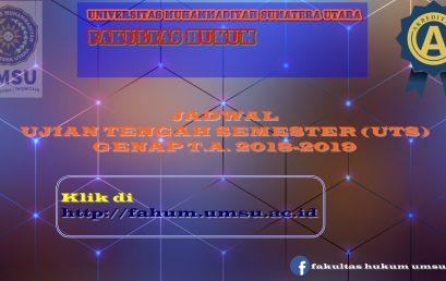 JADWAL UJIAN TENGAH SEMESTER GENAP T.A 2018-2019