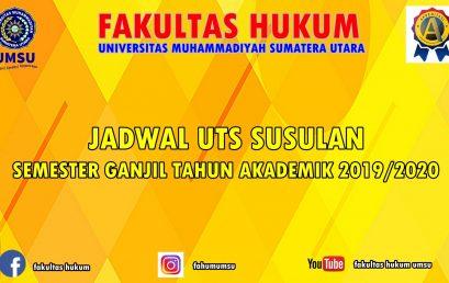 JADWAL UTS SUSULAN SEMESTER GANJIL T.A 2019/2020