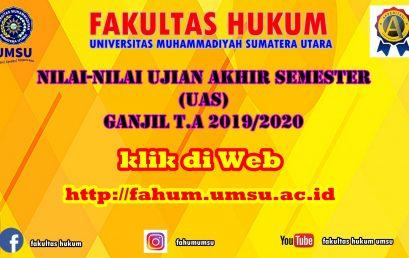 NILAI-NILAI UJIAN AKHIR SEMESTER (UAS) GANJIL T.A 2019/2020